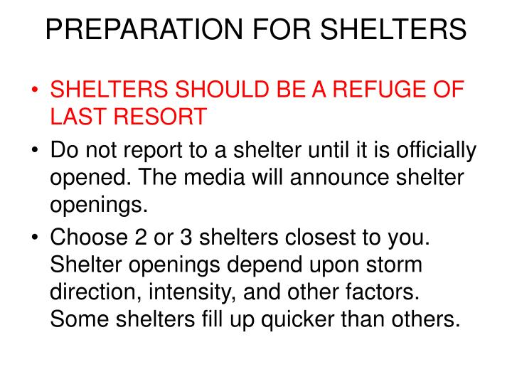 PREPARATION FOR SHELTERS