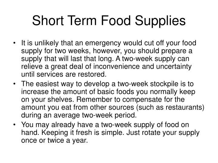Short Term Food Supplies