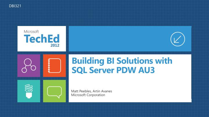 building bi solutions with sql server pdw au3 n.