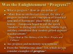 was the enlightenment progress