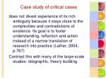 case study of critical cases