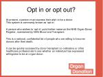 opt in or opt out