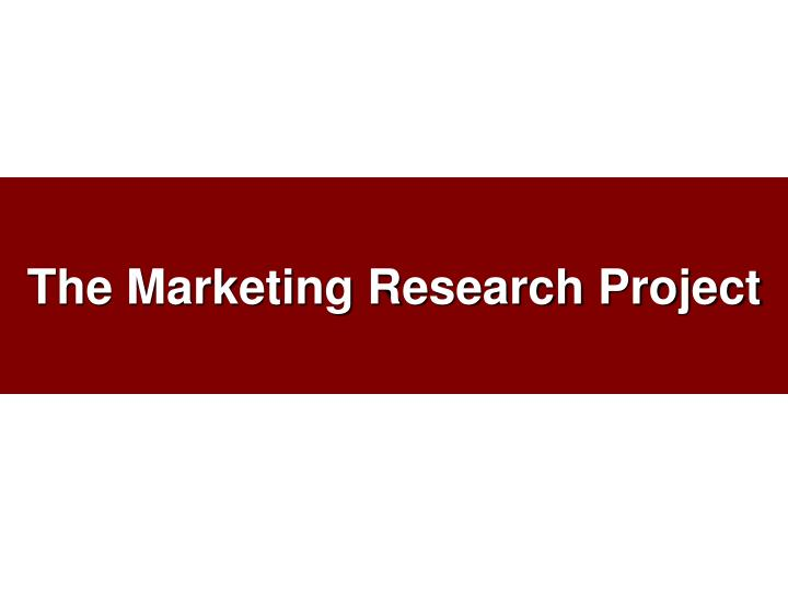 the marketing research project n.