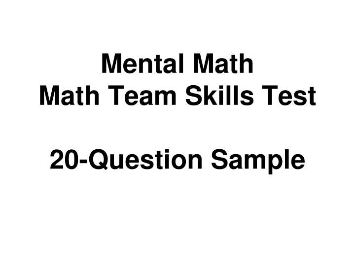 mental math math team skills test 20 question sample n.