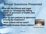 ethical questions presented