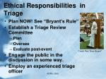 ethical responsibilities in triage