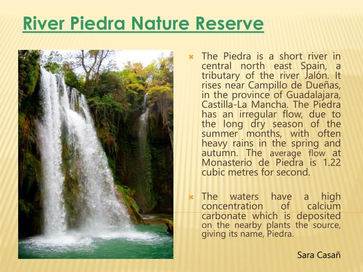 River Piedra Nature Reserve