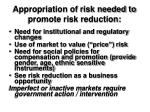 appropriation of risk needed to promote risk reduction