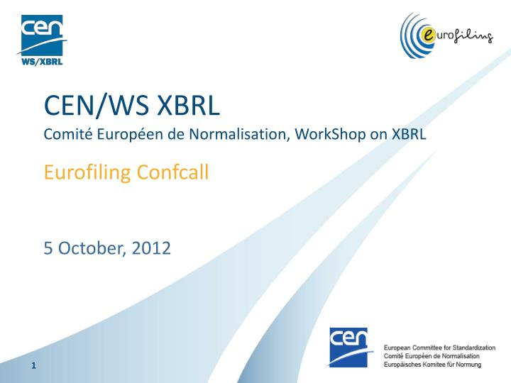 cen ws xbrl comit europ en de normalisation workshop on xbrl n.