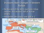 invasions start changes in western europe
