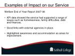 examples of impact on our service