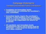 campaign statements candidate and immediate family contributions