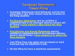campaign statements timely filing