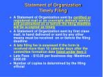 statement of organization timely filing