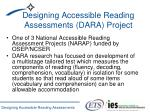 designing accessible reading assessments dara project