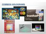 common holograms