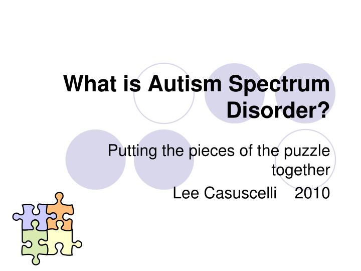 what is autism spectrum disorder n.