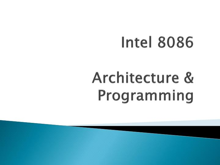 intel 8086 architecture programming n.
