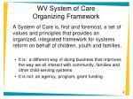 wv system of care organizing framework