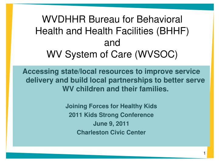 wvdhhr bureau for behavioral health and health facilities bhhf and wv system of care wvsoc n.