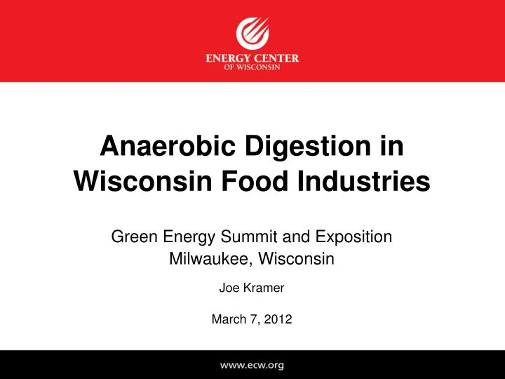 anaerobic digestion in wisconsin food industries n.
