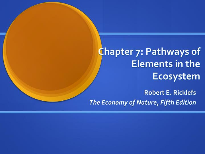 chapter 7 pathways of elements in the ecosystem n.