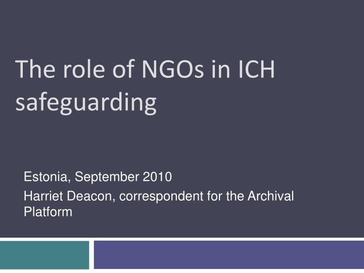 the role of ngos in ich safeguarding n.