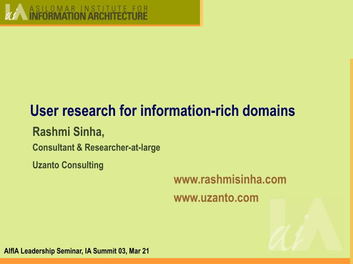 user research for information rich domains n.