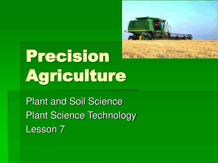 precision agriculture n.