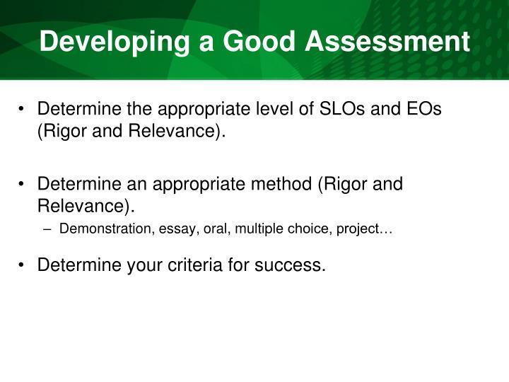 Developing a Good Assessment