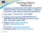 technology platform food for life