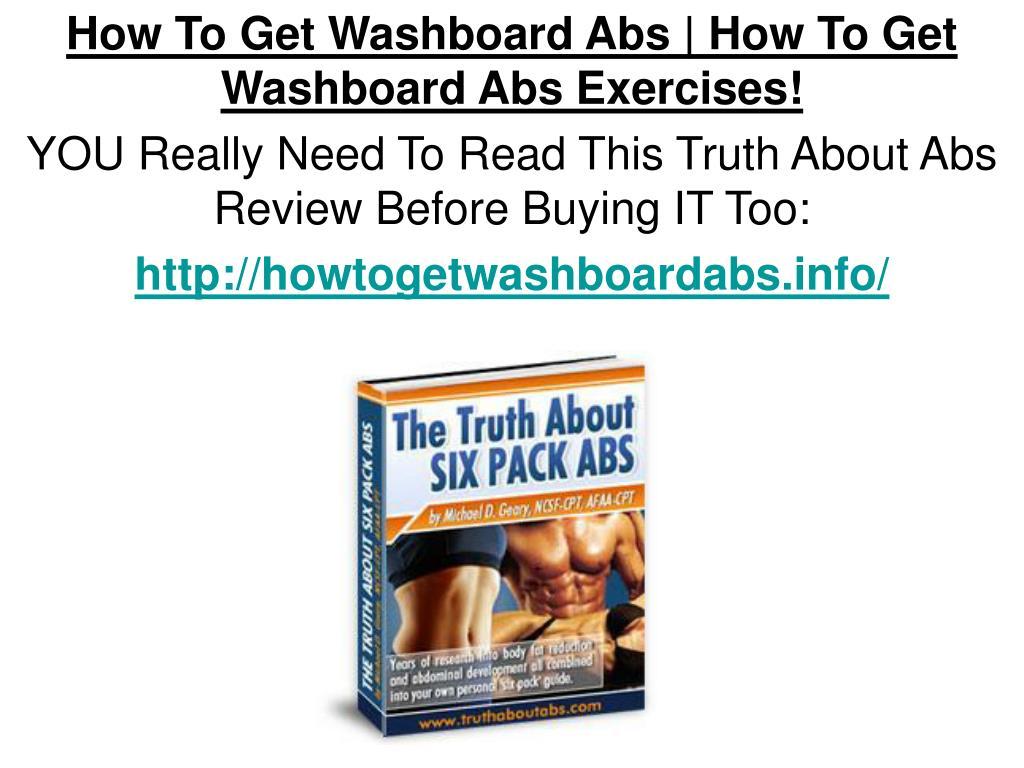 How To Get Washboard Abs | How To Get Washboard Abs Exercises!