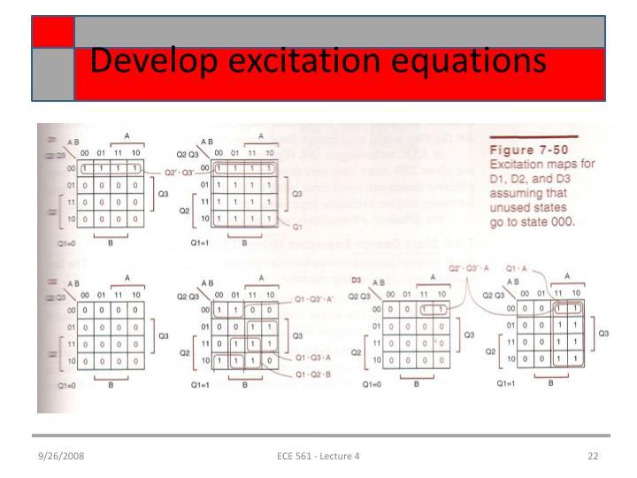 Develop excitation equations
