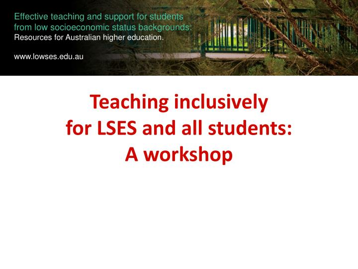 teaching inclusively for lses and all students a workshop n.
