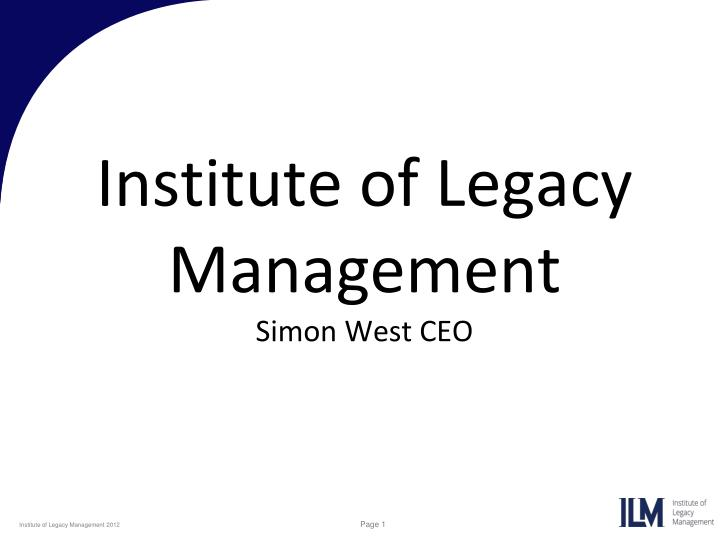 institute of legacy management simon west ceo n.