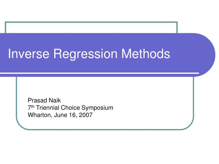 inverse regression methods n.