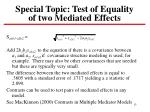 special topic test of equality of two mediated effects