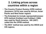 2 linking prices across countries within a region