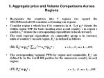 5 aggregate price and volume comparisons across regions
