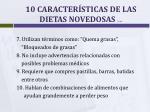10 caracter sticas de las dietas novedosas cont