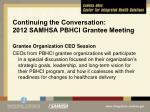 continuing the conversation 2012 samhsa pbhci grantee meeting