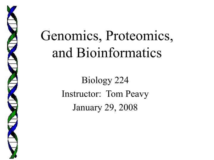 genomics proteomics and bioinformatics n.