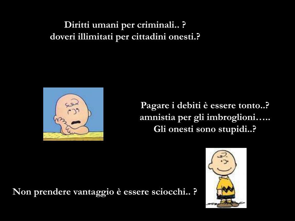 Diritti umani per criminali.. ?