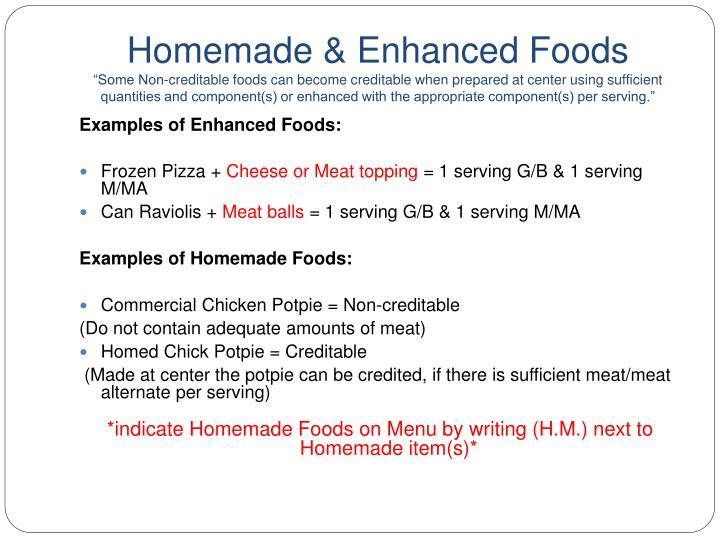 Homemade & Enhanced Foods