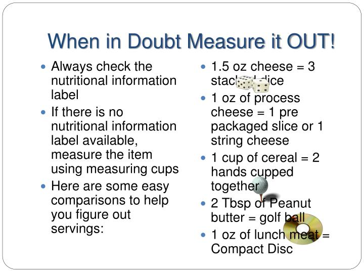 When in Doubt Measure it OUT!