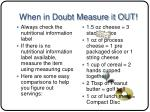 when in doubt measure it out