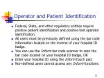 operator and patient identification