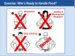 exercise who s ready to handle food