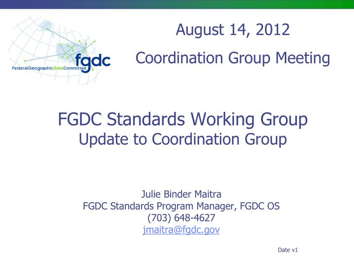 fgdc standards working group update to coordination group n.