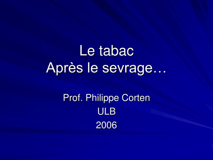 le tabac apr s le sevrage n.
